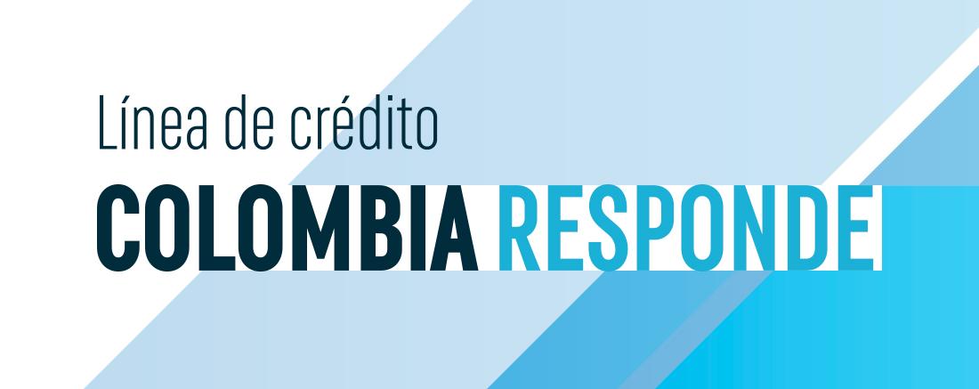 ´Colombia responde´, la nueva línea de crédito para aliviar el impacto del COVID-19 en los sectores de turismo y aviación
