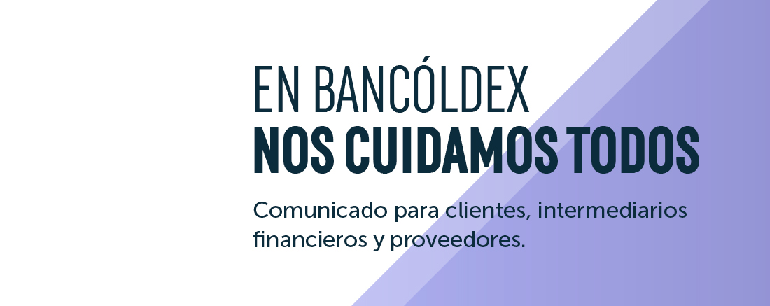 En Bancóldex nos cuidamos todos